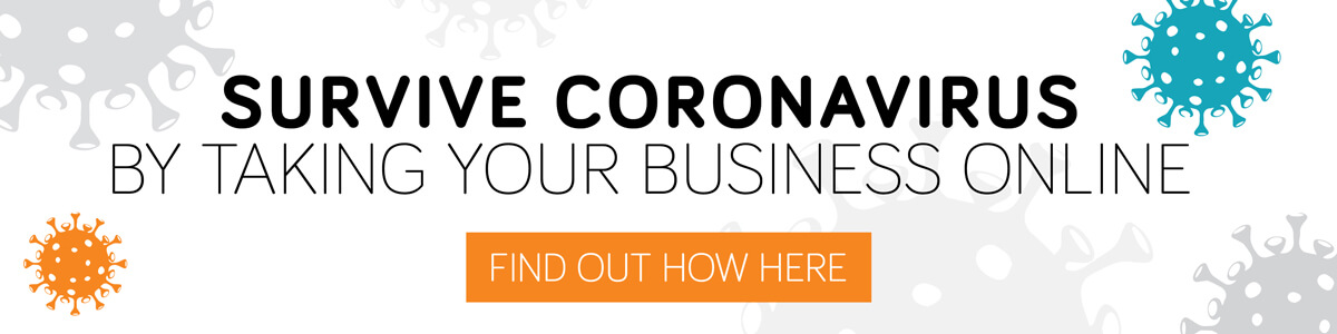 survive coronavirus by taking your business online
